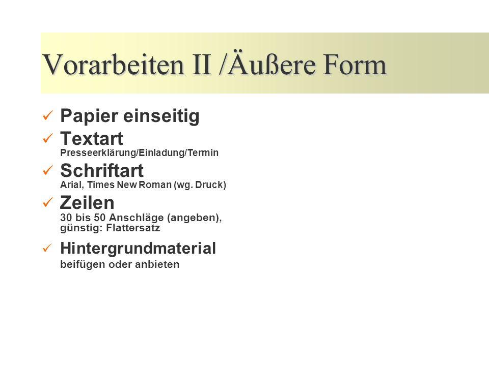 Vorarbeiten II /Äußere Form