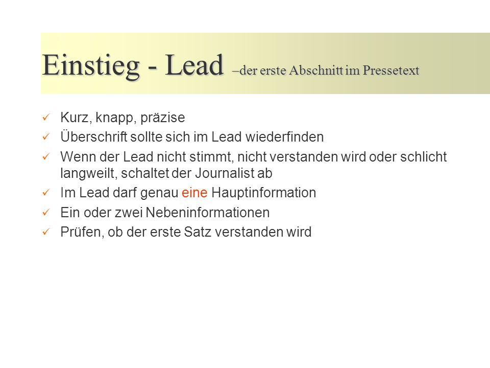 Einstieg - Lead –der erste Abschnitt im Pressetext