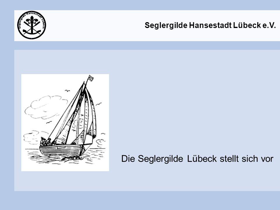Die Seglergilde Lübeck stellt sich vor