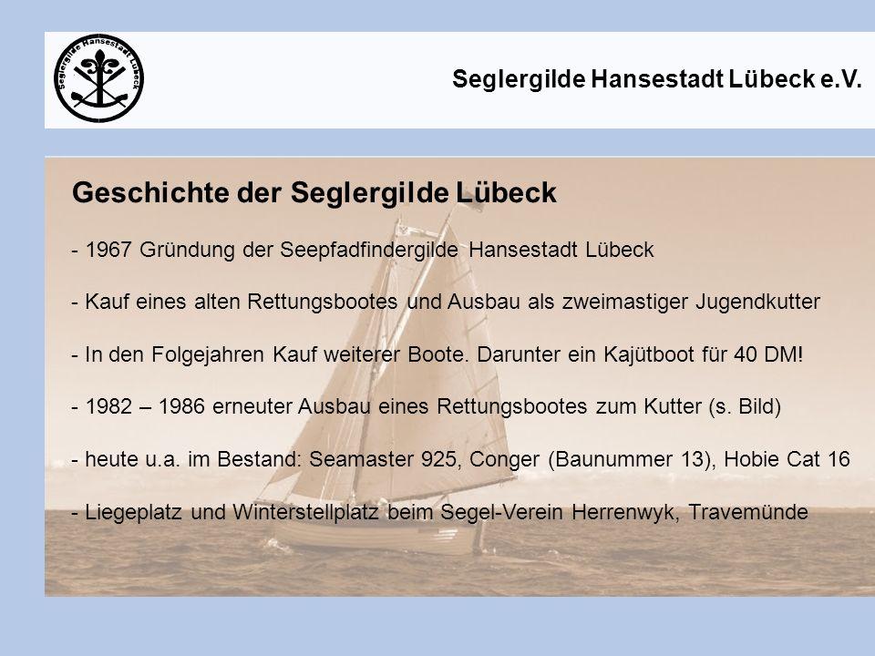 Geschichte der Seglergilde Lübeck