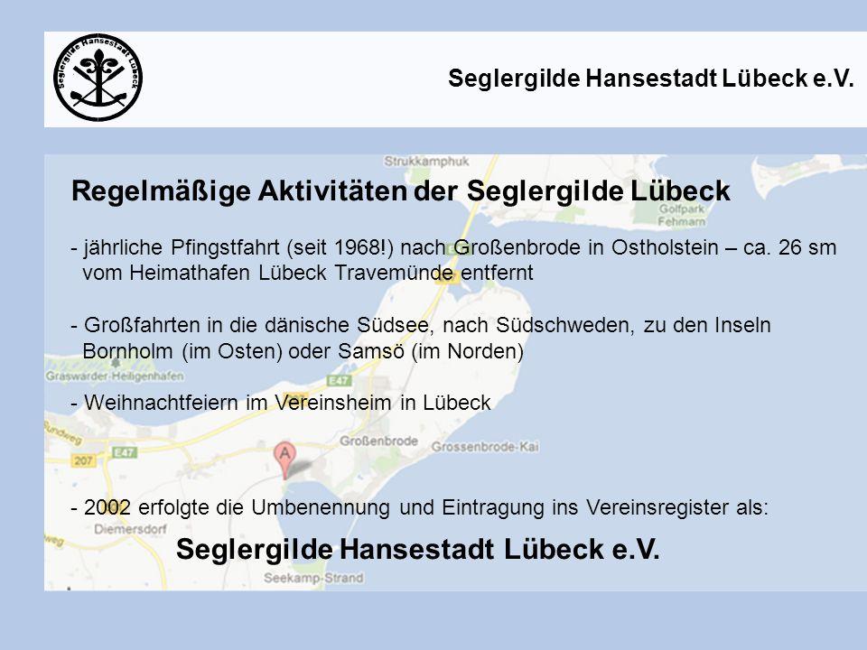 Regelmäßige Aktivitäten der Seglergilde Lübeck