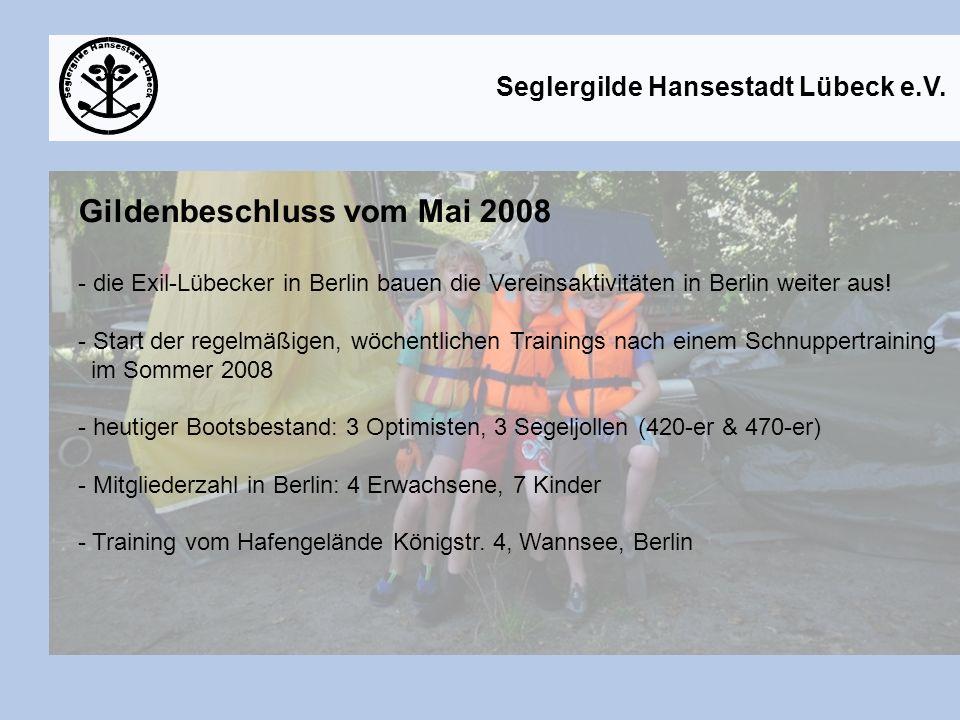 Gildenbeschluss vom Mai 2008
