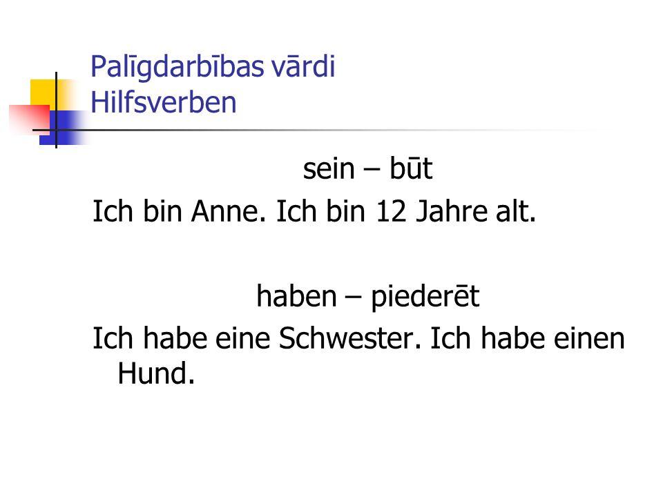 Palīgdarbības vārdi Hilfsverben
