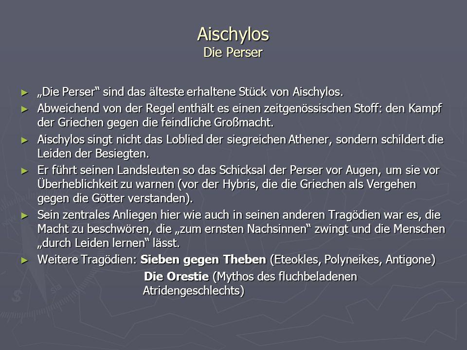 """Aischylos Die Perser """"Die Perser sind das älteste erhaltene Stück von Aischylos."""