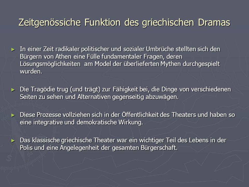 Zeitgenössiche Funktion des griechischen Dramas