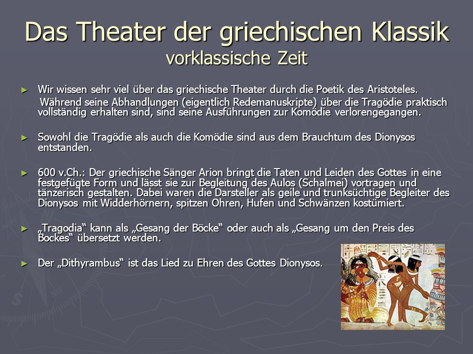 Das Theater der griechischen Klassik vorklassische Zeit