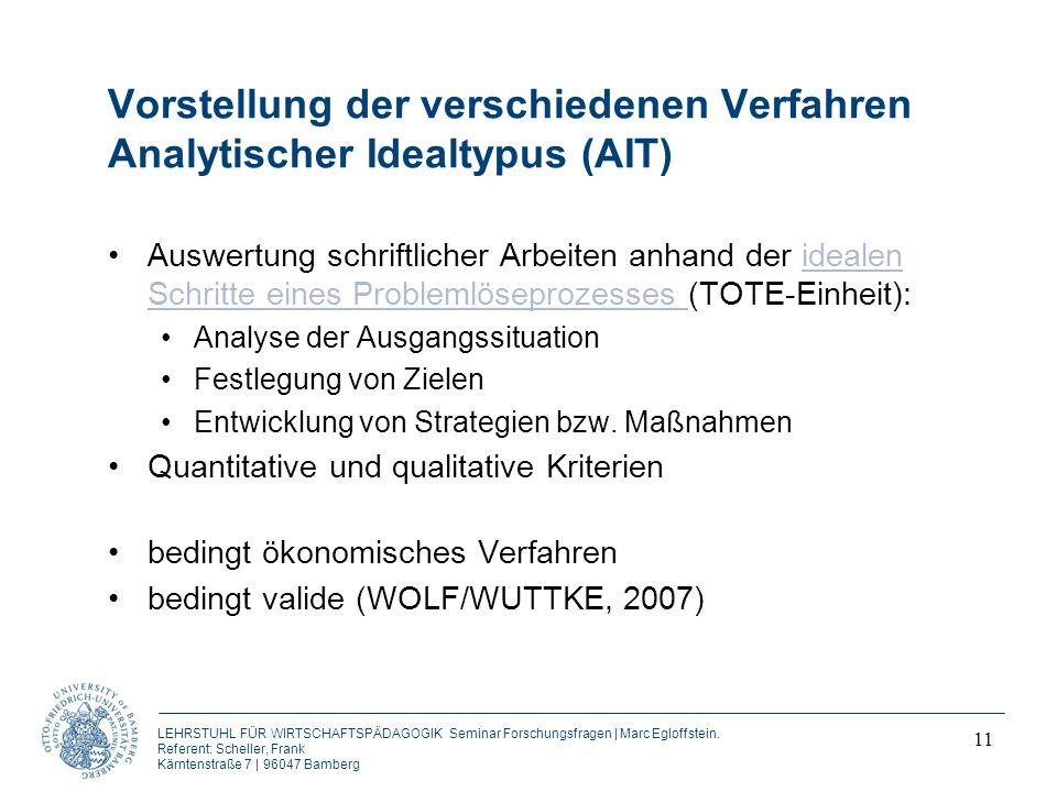 Vorstellung der verschiedenen Verfahren Analytischer Idealtypus (AIT)