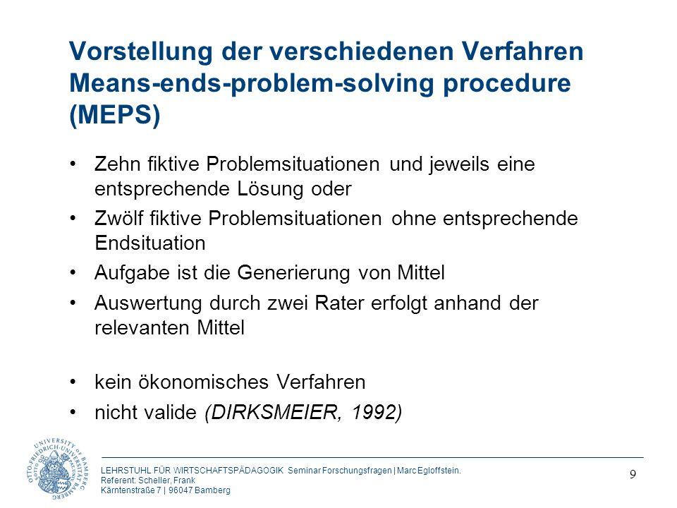 Vorstellung der verschiedenen Verfahren Means-ends-problem-solving procedure (MEPS)