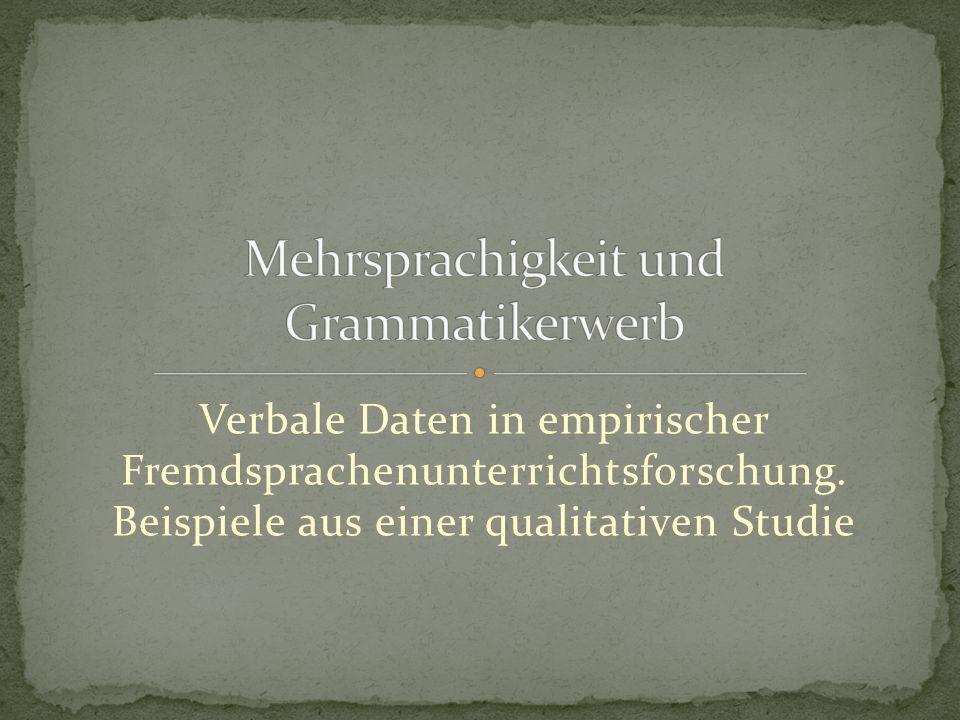 Mehrsprachigkeit und Grammatikerwerb