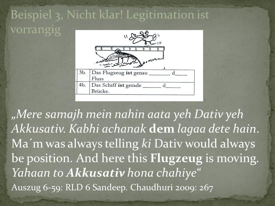 Beispiel 3, Nicht klar! Legitimation ist vorrangig
