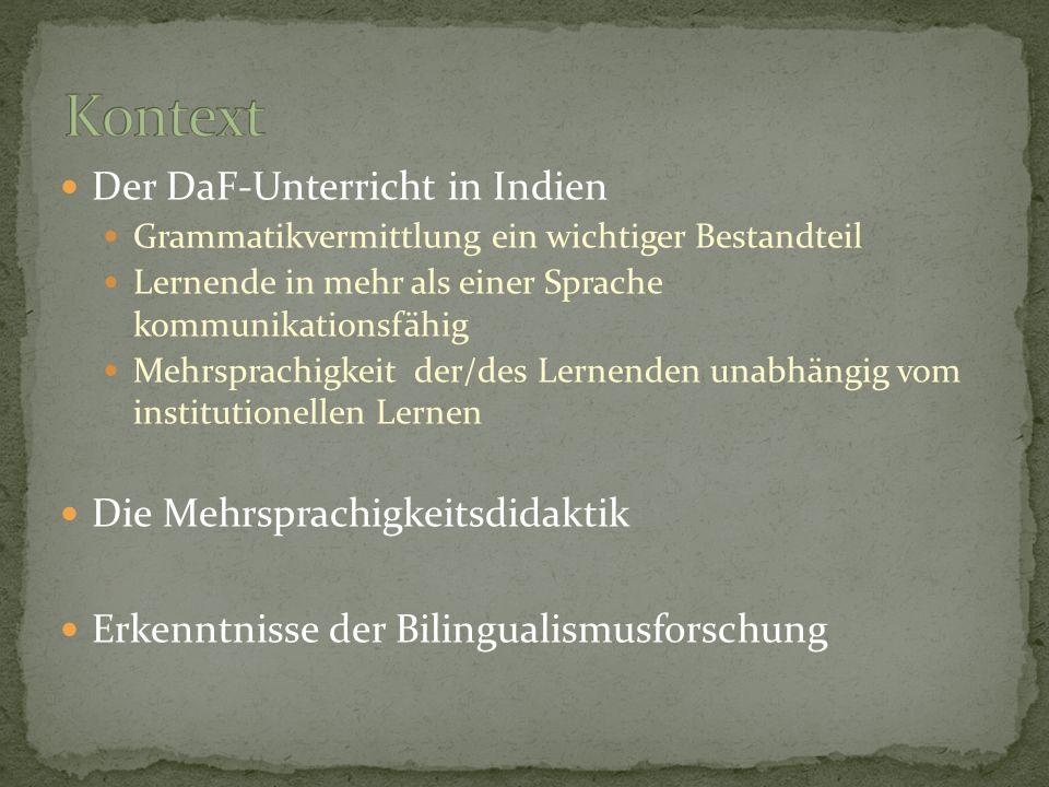 Kontext Der DaF-Unterricht in Indien Die Mehrsprachigkeitsdidaktik