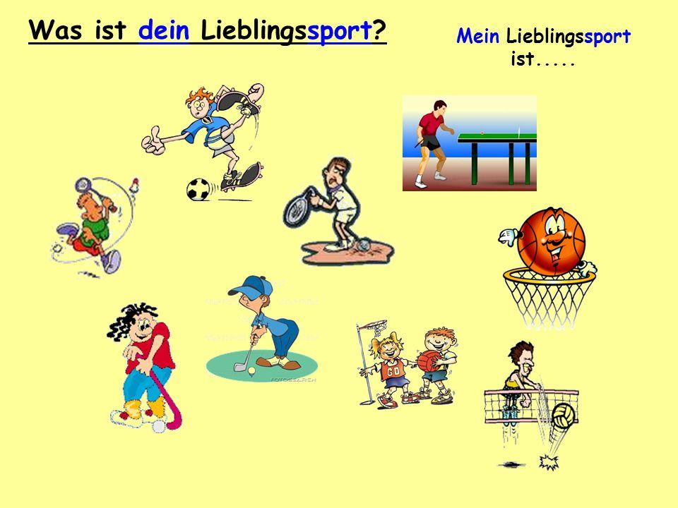 Mein Lieblingssport ist.....