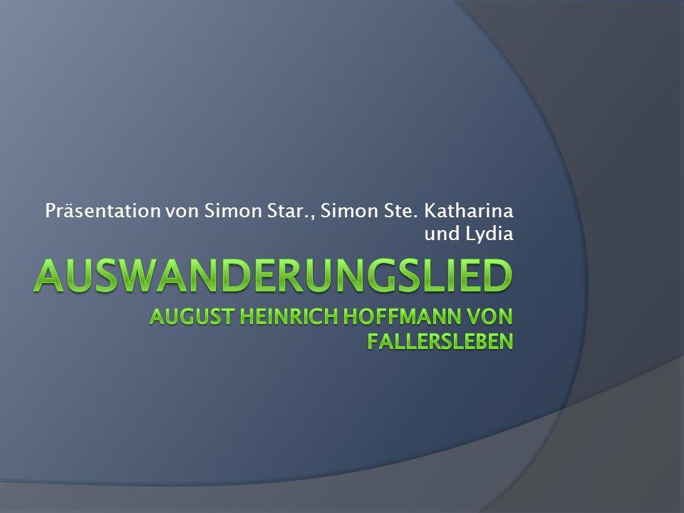 Auswanderungslied August Heinrich Hoffmann von Fallersleben