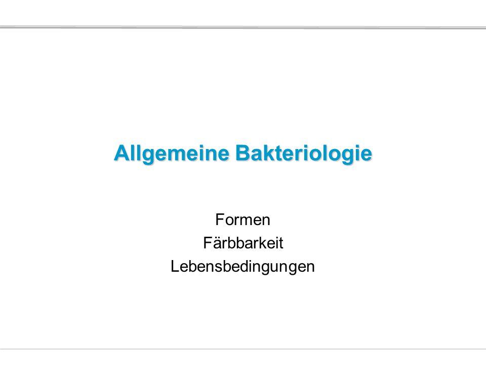 Allgemeine Bakteriologie