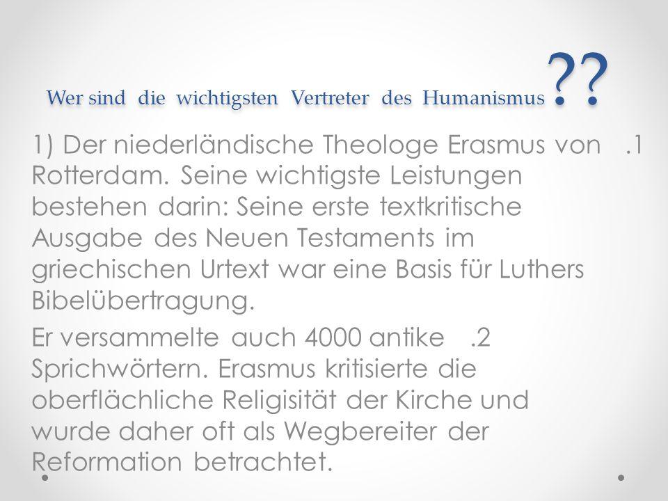 Wer sind die wichtigsten Vertreter des Humanismus