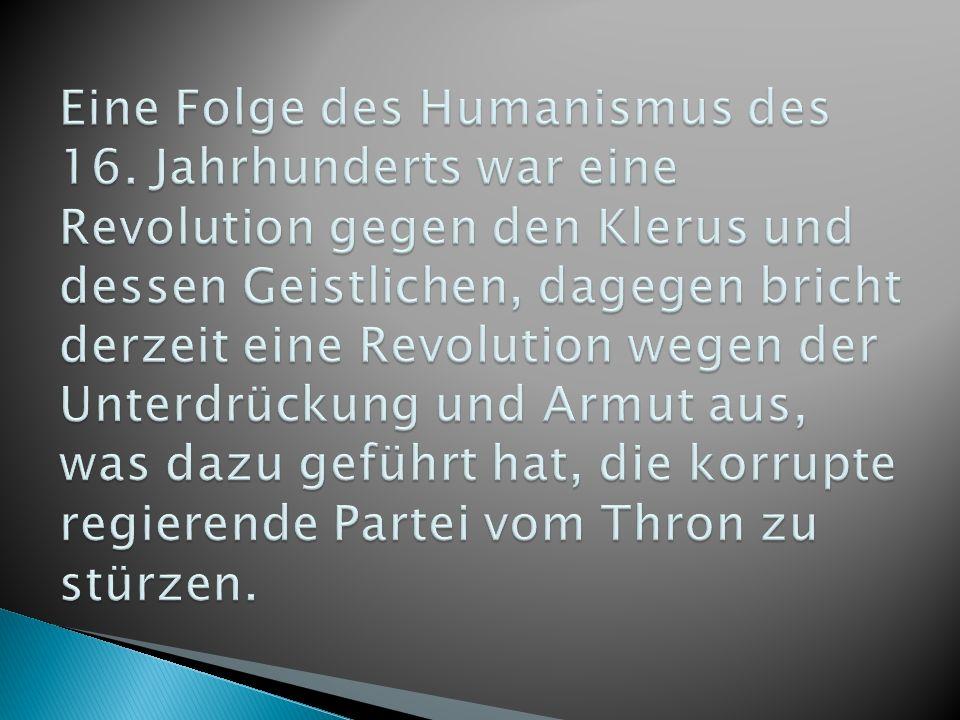 Eine Folge des Humanismus des 16