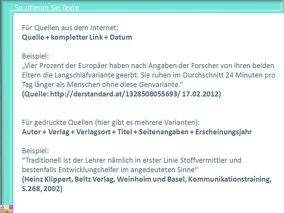 So zitieren Sie Texte Für Quellen aus dem Internet: Quelle + kompletter Link + Datum.