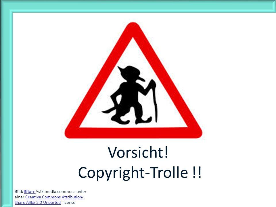 Vorsicht! Copyright-Trolle !!