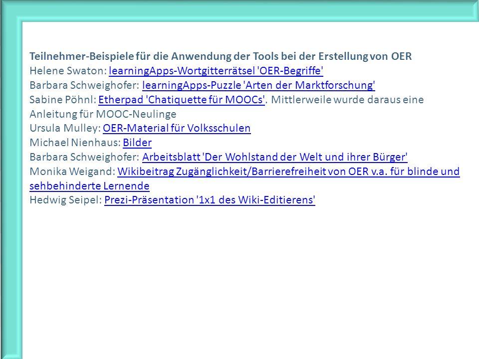 Teilnehmer-Beispiele für die Anwendung der Tools bei der Erstellung von OER