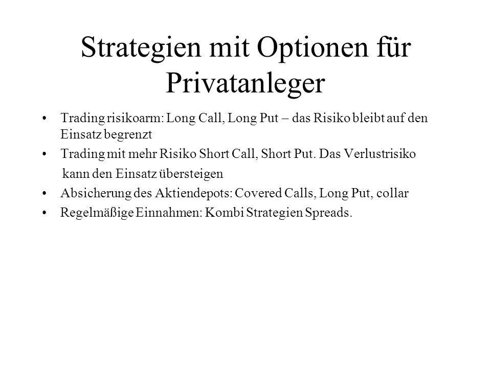 Strategien mit Optionen für Privatanleger