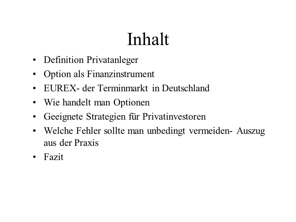 Inhalt Definition Privatanleger Option als Finanzinstrument
