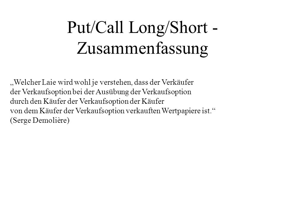 Put/Call Long/Short - Zusammenfassung