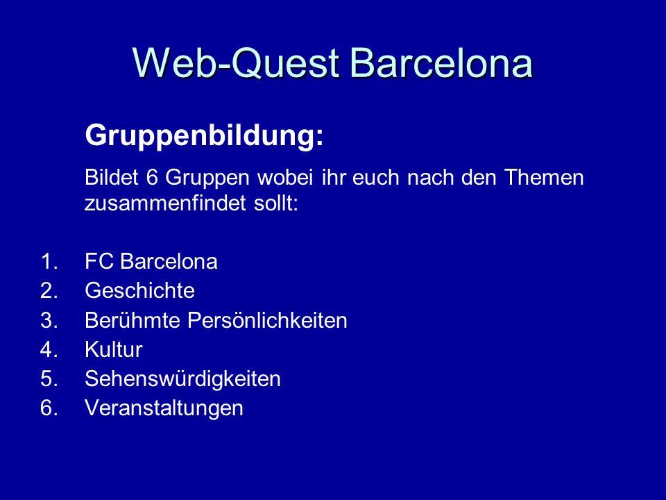 Web-Quest Barcelona Gruppenbildung: