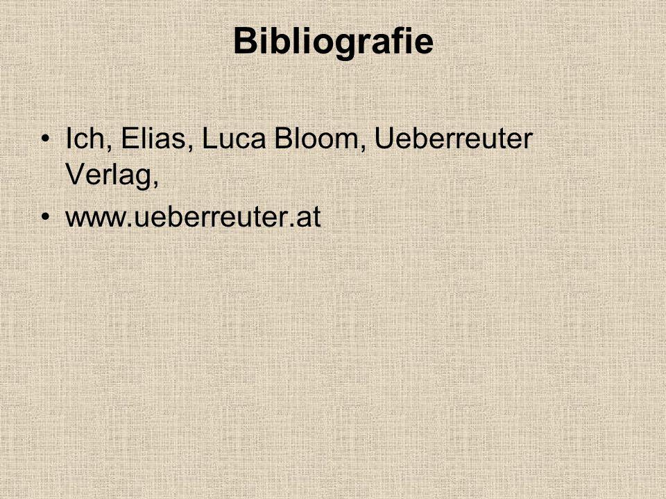 Bibliografie Ich, Elias, Luca Bloom, Ueberreuter Verlag,