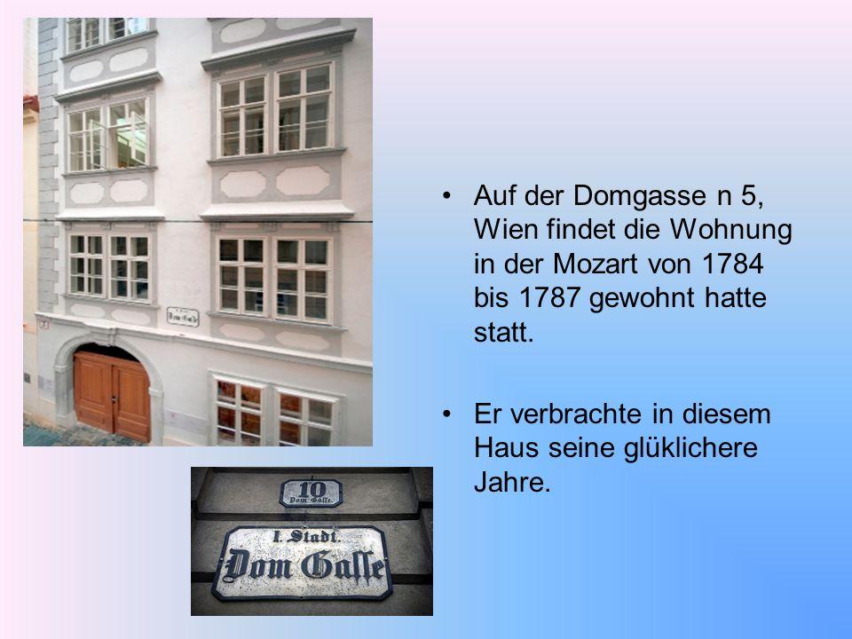 Auf der Domgasse n 5, Wien findet die Wohnung in der Mozart von 1784 bis 1787 gewohnt hatte statt.