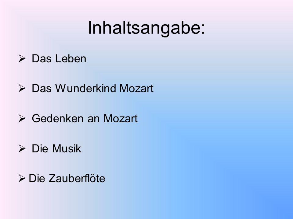 Inhaltsangabe: Das Leben Das Wunderkind Mozart Gedenken an Mozart