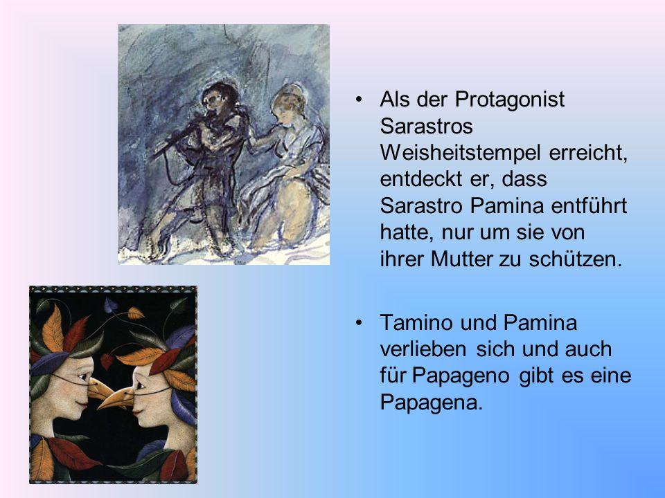 Als der Protagonist Sarastros Weisheitstempel erreicht, entdeckt er, dass Sarastro Pamina entführt hatte, nur um sie von ihrer Mutter zu schützen.