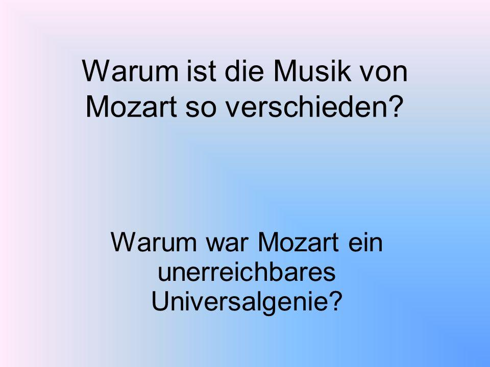 Warum ist die Musik von Mozart so verschieden
