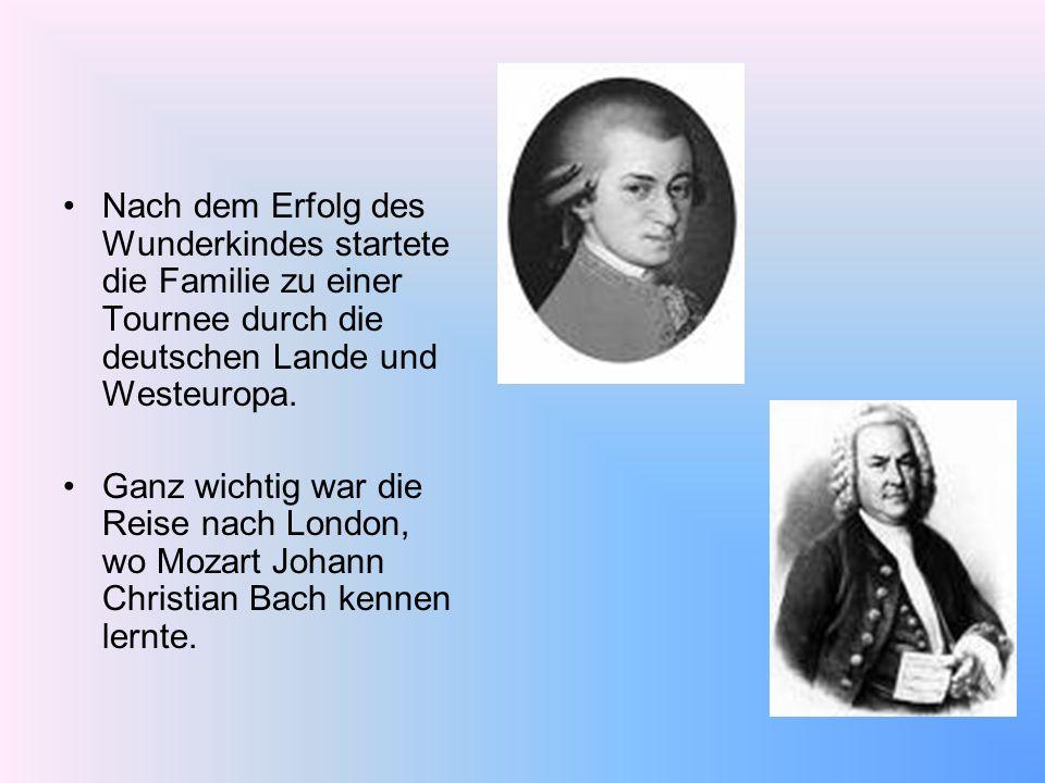 Nach dem Erfolg des Wunderkindes startete die Familie zu einer Tournee durch die deutschen Lande und Westeuropa.