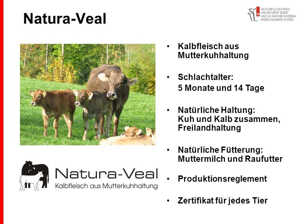 Natura-Veal Kalbfleisch aus Mutterkuhhaltung Schlachtalter: