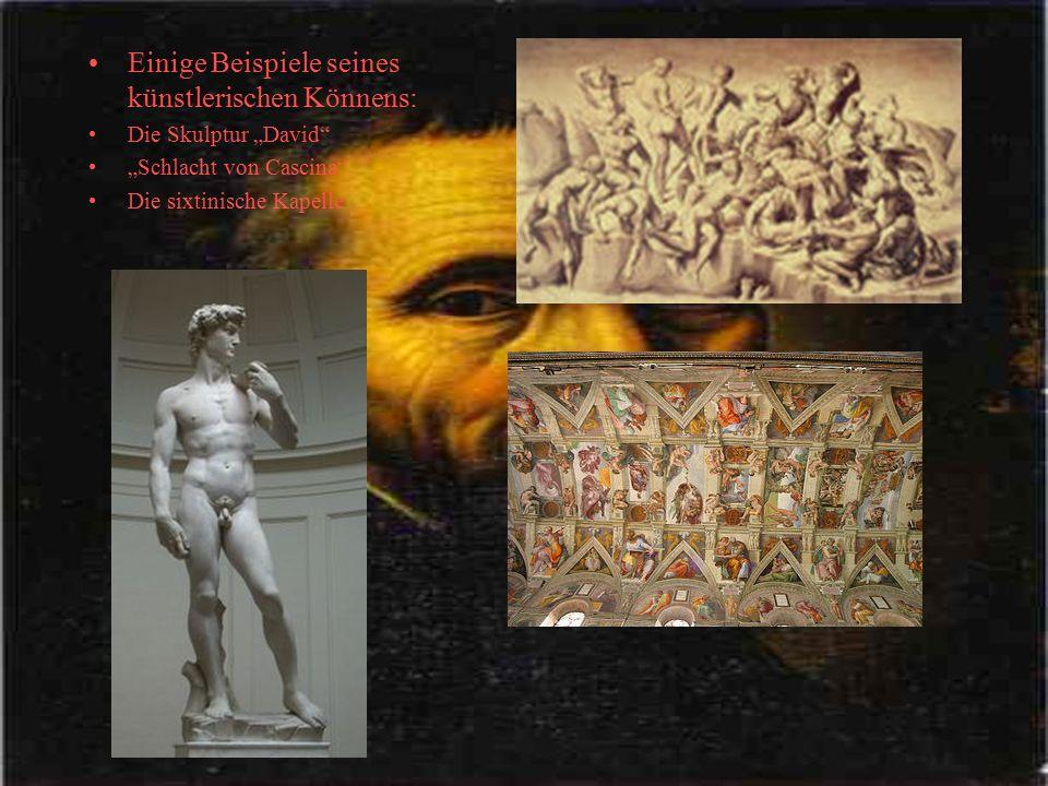 Einige Beispiele seines künstlerischen Könnens: