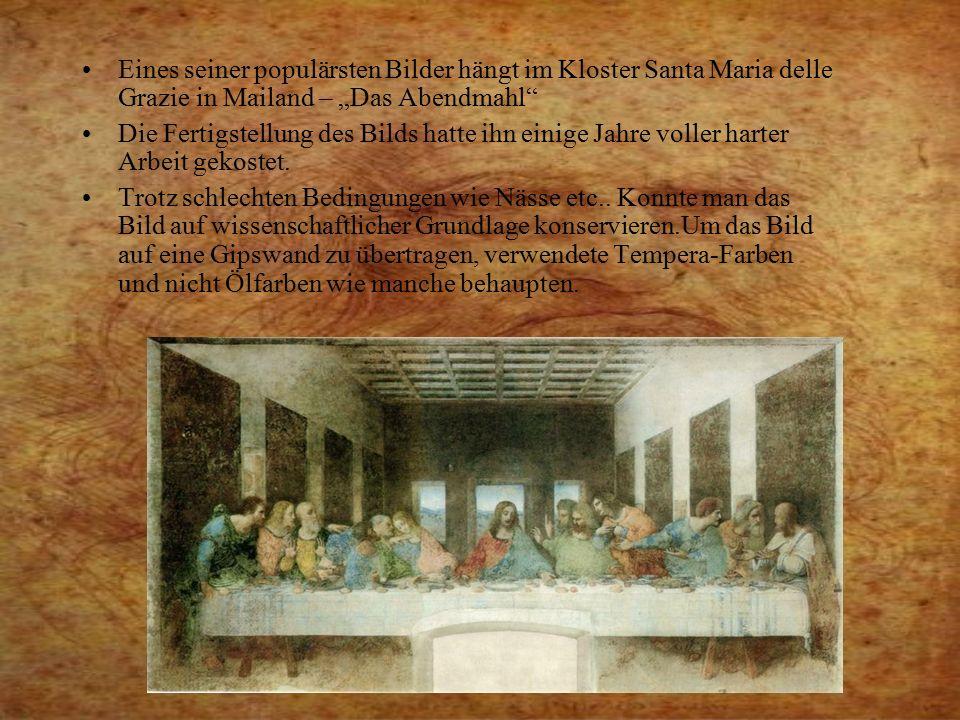 """Eines seiner populärsten Bilder hängt im Kloster Santa Maria delle Grazie in Mailand – """"Das Abendmahl"""