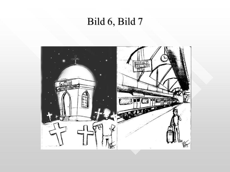 Bild 6, Bild 7