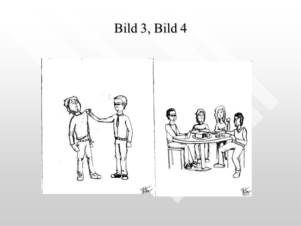Bild 3, Bild 4