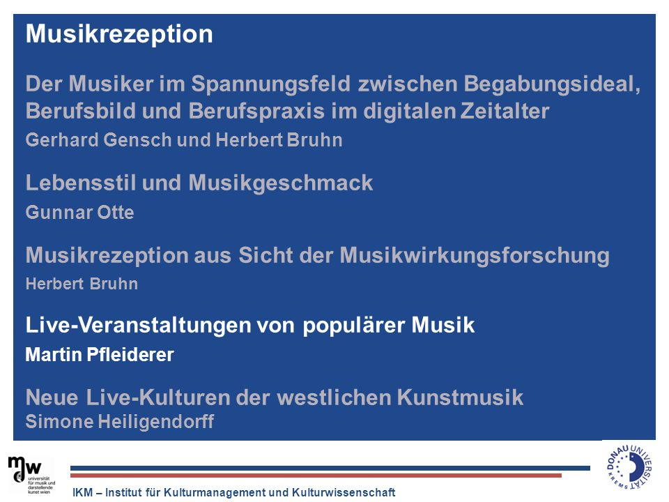 MusikrezeptionDer Musiker im Spannungsfeld zwischen Begabungsideal, Berufsbild und Berufspraxis im digitalen Zeitalter.