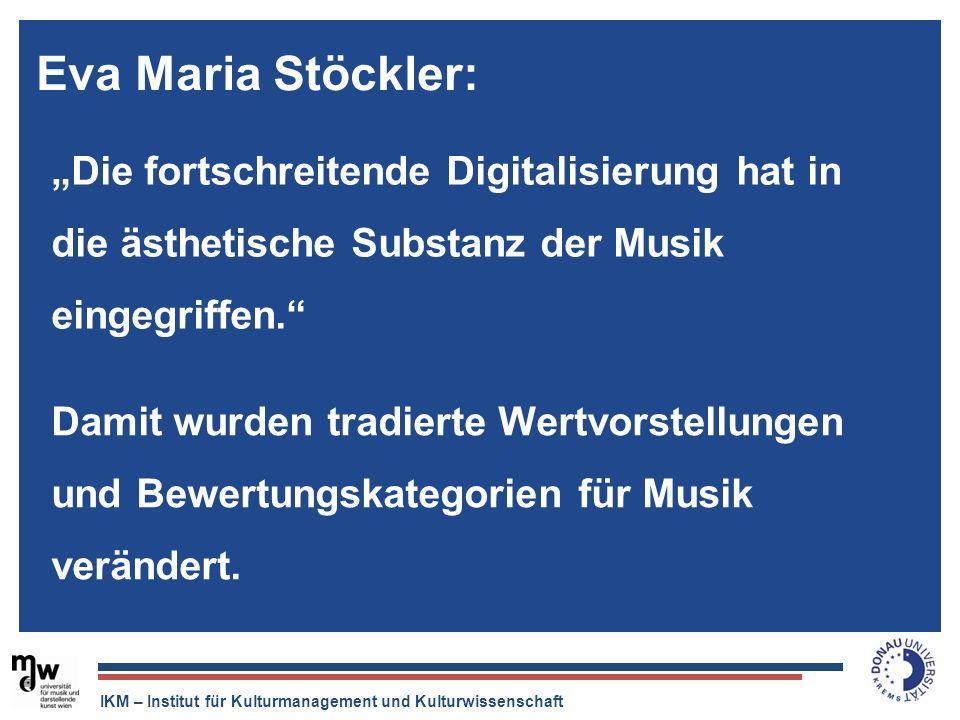 """Eva Maria Stöckler:""""Die fortschreitende Digitalisierung hat in die ästhetische Substanz der Musik eingegriffen."""