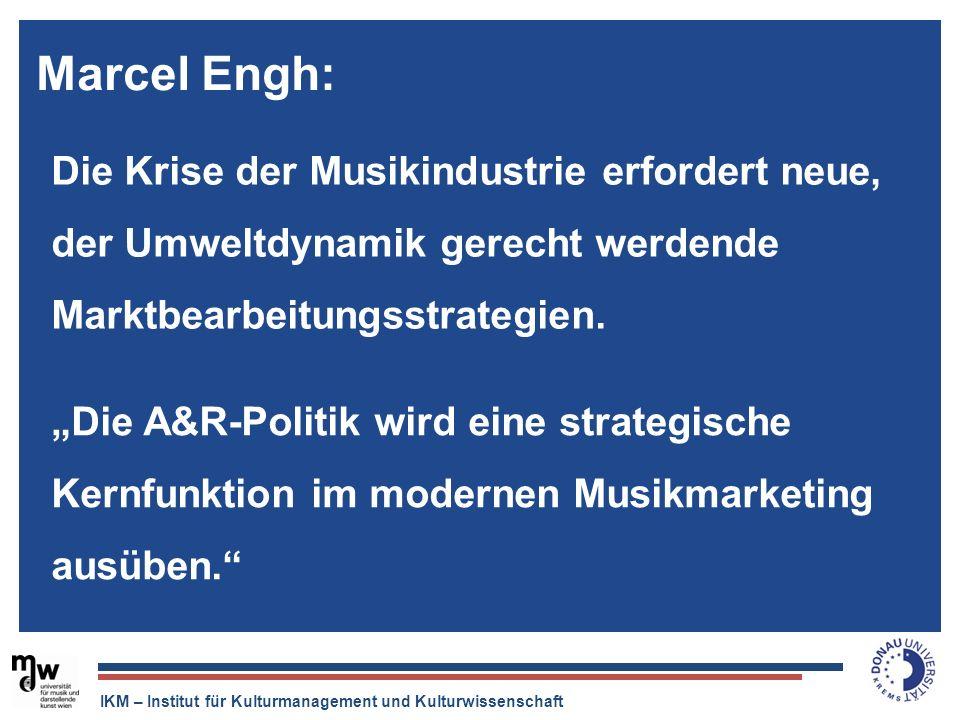 Marcel Engh:Die Krise der Musikindustrie erfordert neue, der Umweltdynamik gerecht werdende Marktbearbeitungsstrategien.