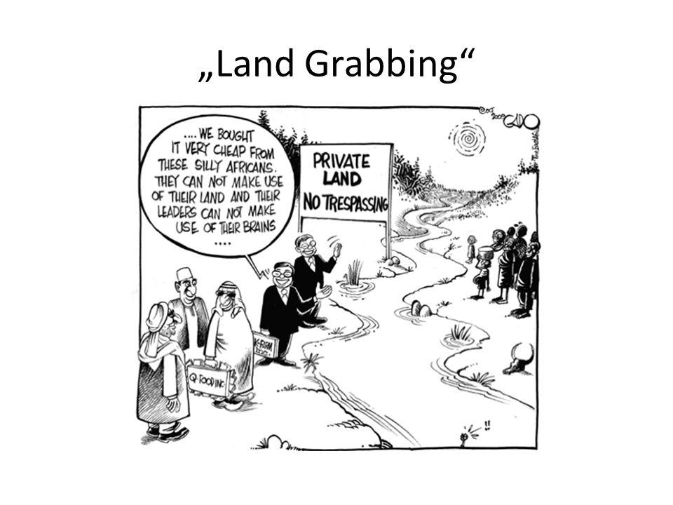 """""""Land Grabbing"""