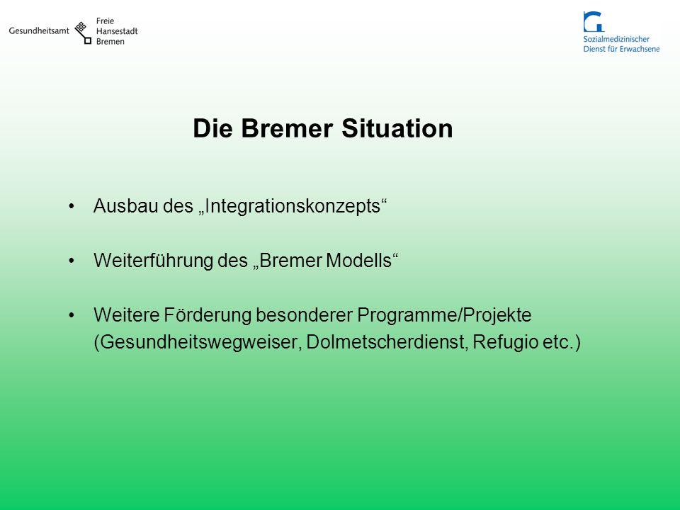 """Die Bremer Situation Ausbau des """"Integrationskonzepts"""