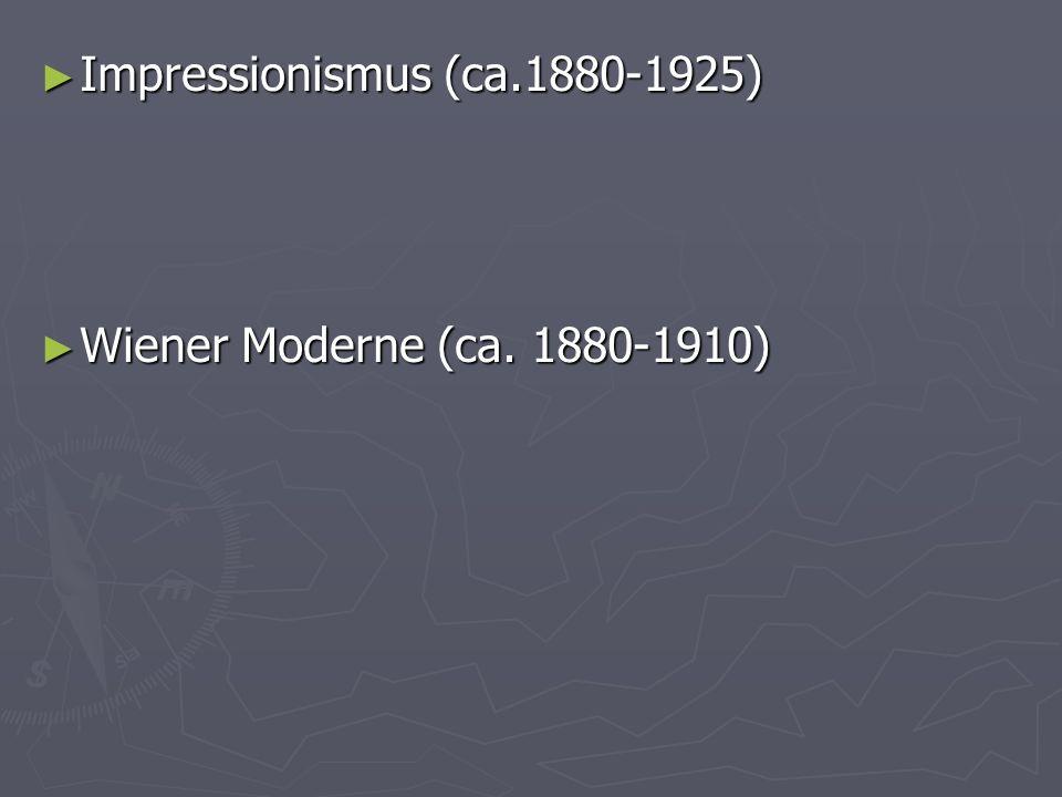 Impressionismus (ca.1880-1925)