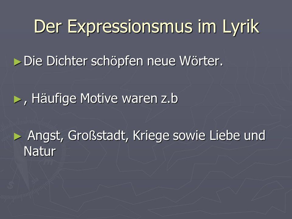 Der Expressionsmus im Lyrik
