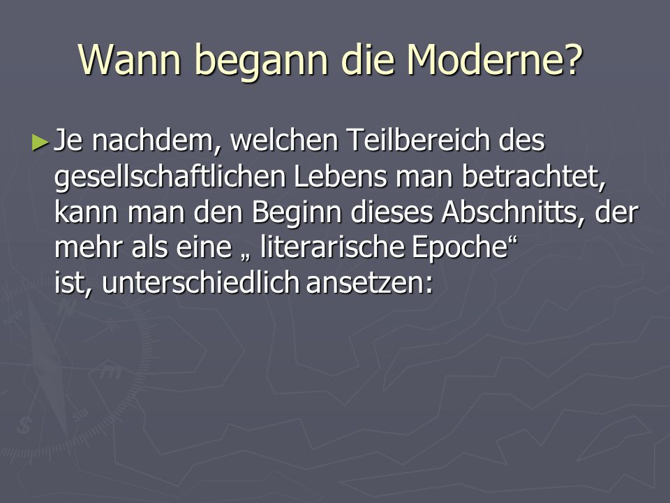 Wann begann die Moderne