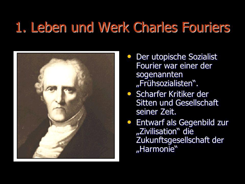 1. Leben und Werk Charles Fouriers