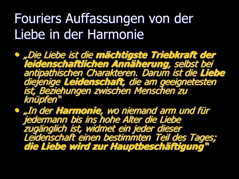 Fouriers Auffassungen von der Liebe in der Harmonie