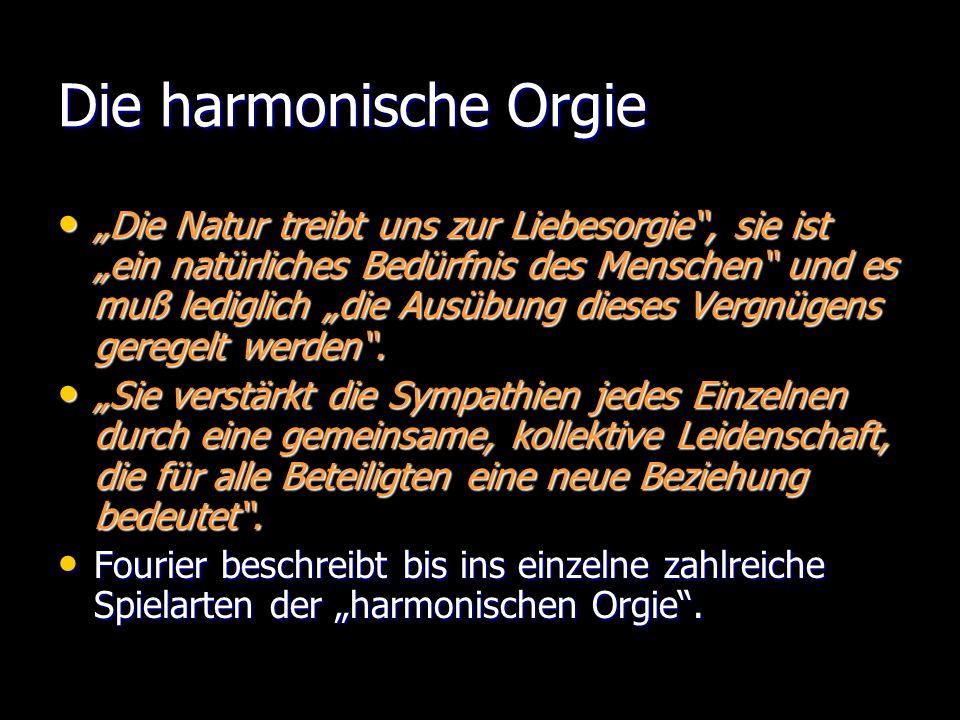 Die harmonische Orgie