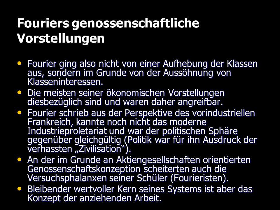 Fouriers genossenschaftliche Vorstellungen